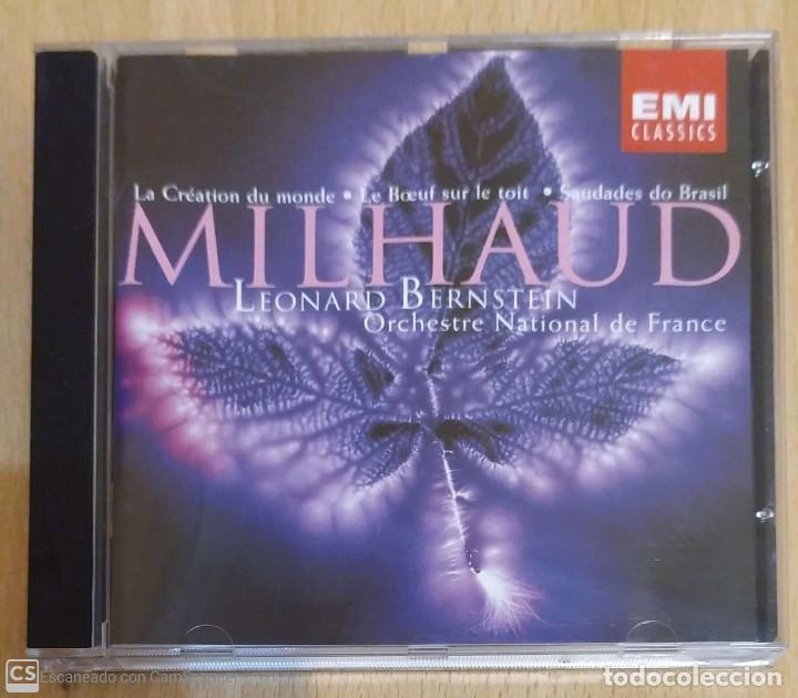 MILHAUD, ORCHESTRE NATIONAL DE FRANCE, LEONARD BERNSTEIN (LA CRÉATION DU MONDE...) CD 1998 (Música - CD's Clásica, Ópera, Zarzuela y Marchas)