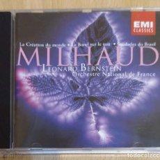 CDs de Música: MILHAUD, ORCHESTRE NATIONAL DE FRANCE, LEONARD BERNSTEIN (LA CRÉATION DU MONDE...) CD 1998. Lote 206901335