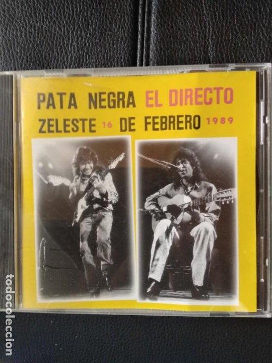 PATA NEGRA - EL DIRECTO ZELESTE 16 DE FEBRERO 1989 (Música - CD's Flamenco, Canción española y Cuplé)