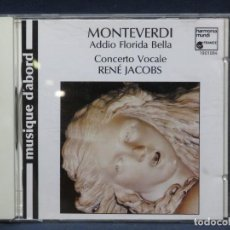 CDs de Música: MONTEVERDI - CONCERTO VOCALE, RENÉ JACOBS – ADDIO FLORIDA BELLA - CD. Lote 207218971