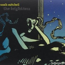 CDs de Música: ANAÏS MITCHELL – THE BRIGHTNESS - OFERTA 3X2 - NUEVO Y PRECINTADO. Lote 207236446