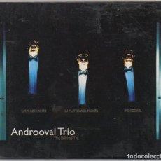 CDs de Música: ANDROOVAL TRIO - THE NAVIGATOR / DIGIPACK CD ALBUM / MUY BUEN ESTADO RF-6043. Lote 207259441