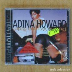 CDs de Música: ADINA HOWARD - DO YOU WANNA RIDE - CD. Lote 207261617