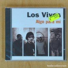 CDs de Música: LOS VIVOS - ALGO PARA MI - CD. Lote 207261795