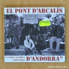 CDs de Música: EL PONT D´ARCALIS - LA SECA LA MECA I LES VALLS D ANDORRA - CD. Lote 207262041