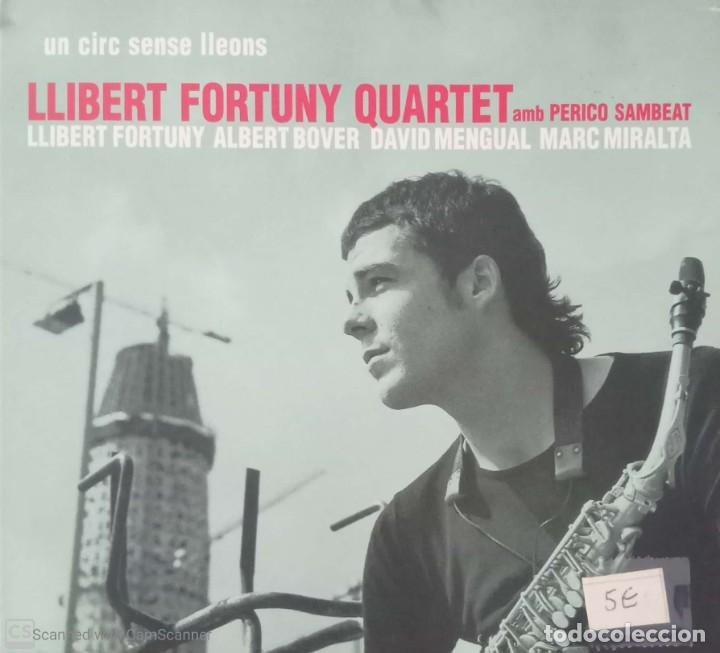 LLIBERT FORTUNY QUARTET AMB PERICO SAMBEAT 'UN CIRC SENSE LLEONS' (Música - CD's Jazz, Blues, Soul y Gospel)