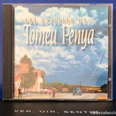 CDs de Música: TOMEU PEÑA CD UNA ACLUCADA D'ULL. Lote 207316046