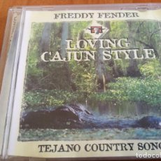 CDs de Música: CD FREDDY FENDER LOVING CAJUN STYLE TEJANOCOUNTRY SONGS. Lote 207519312