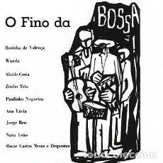 CDs de Música: O FINO DA BOSSA - NUEVO Y PRECINTADO. Lote 228467025