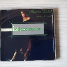 CDs de Musique: MARÍA VIDAL (COPLAS DE AMOR). Lote 236266630