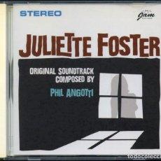 CDs de Música: PHIL ANGOTTI – JULIETTE FOSTER – CD. Lote 207784172