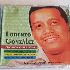 CDs de Música: LORENZO GONZÁLEZ / CUANDO YA NO ME QUIERAS / CD - HELIX-2004 / 15 TEMAS / DE LUJO.. Lote 207854510