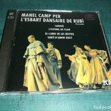 CDs de Música: MANEL CAMP - L'ESBART DANSAIRE DE RUBÍ , DOBLE CD. Lote 208322613