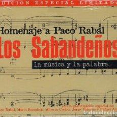 CDs de Música: LOS SABANDEÑOS - HOMENAJE A PACO RABAL LA MUSICA Y LA PALABRA FOLKLORE CANARIO - CD NUEVO PRECINTADO. Lote 208583880