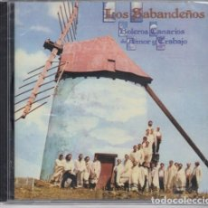 CDs de Música: LOS SABANDEÑOS - BOLEROS CANARIOS DE AMOR Y TRABAJO - FOLKLORE CANARIO - CD NUEVO PRECINTADO. Lote 208583960