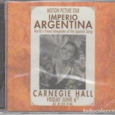 CDs de Música: IMPERIO ARGENTINA EN DIRECTO EN EL CARNEGIE HALL - CD NUEVO PRECINTADO. Lote 208585755