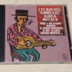 CDs de Música: LOS BUENOS RUMBEROS NUNCA MUEREN. CD HORUS. ESPAÑA 1994. PERET. EL PRINCIPE GITANO. JUNCO. EL NOI.. Lote 208791021