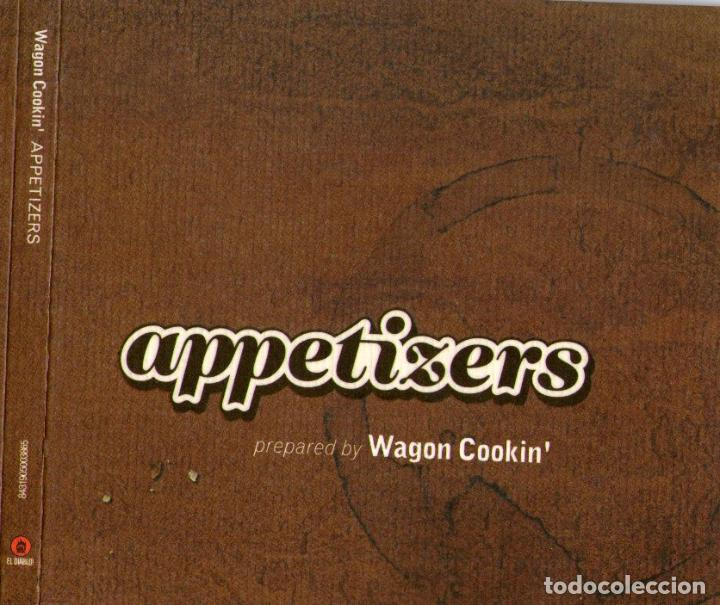 WAGON COOKIN - APPETIZERS - CD ALBUM - 14 TRACKS - EL DIABLO DISTRIBICIÓN - AÑO 2002 (Música - CD's Jazz, Blues, Soul y Gospel)