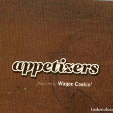 CDs de Música: WAGON COOKIN - APPETIZERS - CD ALBUM - 14 TRACKS - EL DIABLO DISTRIBICIÓN - AÑO 2002. Lote 209100683