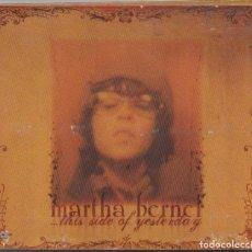 CD de Música: MARTHA BERNER - THIS SIDE OF YESTERDAY / DIGIPACK CD ALBUM DEL 2005 / MUY BUEN ESTADO RF-6421. Lote 209700080