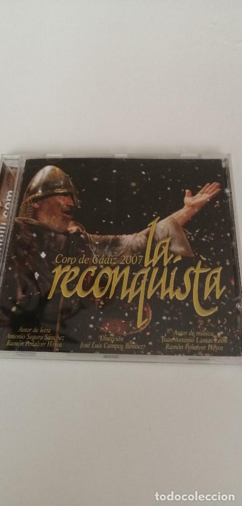 G-10 CD MUSICA CARNAVAL DE CADIZ CORO 2007 LA RECONQUISTA (Música - CD's Otros Estilos)
