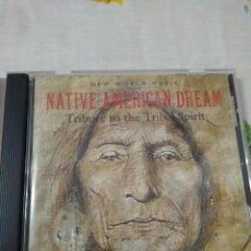CDs de Música: CD NATIVE AMERICAN DREAM - TRIBUTE TO THE TRIBAL SPIRIT (CASS, COMP) NEW WORLD MUSIC. Lote 209898407