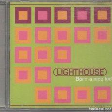 CDs de Música: LIGHTHOUSE - BORN A NICE KID / CD ALBUM DE 1996 / MUY BUEN ESTADO RF-6490. Lote 210030465