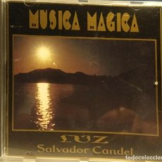 CDs de Música: CD SALVADOR CANDEL : LUZ ( MUSICA MAGICA ). Lote 210125740