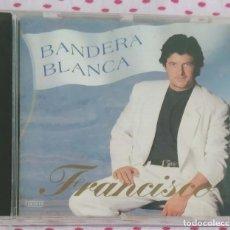 CDs de Música: FRANCISCO (BANDERA BLANCA) CD 1992. Lote 210148651
