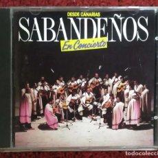 CDs de Música: LOS SABANDEÑOS (DESDE CANARIAS - EN CONCIERTO) CD 1987. Lote 210149046