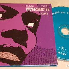 CDs de Música: WAYNE SHORTER / ALEGRIA / ESTRELLAS DEL JAZZ 30 / EL PAIS / LIB. 60 PÁG./ LUJO. Lote 210186846