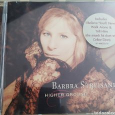 CDs de Música: BARBRA STREISAND / HIGHER GROUND / CD ORIGINAL. Lote 210194272