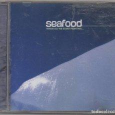 CDs de Música: SEAFOOD - WHEN DO WE START FIGHTING.../ CD ALBUM DEL 2001 / MUY BUEN ESTADO RF-6531. Lote 210219148