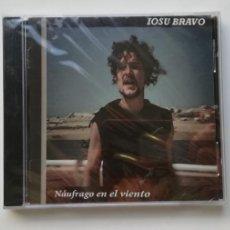 CDs de Música: 0720- IOSU BRAVO NAUFRAGO EN EL VIENTO - CD NUEVO PRECINTADO LIQUIDACIÓN!. Lote 210226240