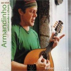 CDs de Música: ARMANDINHO – RETOCANDO O CHORO AO VIVO - NUEVO Y PRECINTADO. Lote 224114675