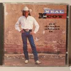 CDs de Música: CD/ NEAL MCCOY/ NO DOUBT ABBOUT IT/ CONTRY/ AÑO 1994/ (REF.A). Lote 210252711
