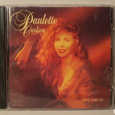 CDs de Música: CD/ PAULETTE CARLSON/ LOVE GOES ON/ CONTRY/ AÑO 1991/ (REF.A). Lote 210252863