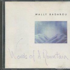 CDs de Música: WALLY BADAROU – WORDS OF A MOUNTAIN – CD. Lote 210254120