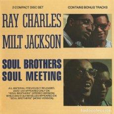 CDs de Música: RAY CHARLES & MILT JACKSON – SOUL BROTHERS/SOUL MEETING - 2 CDS - OFERTA 3X2 - NUEVO Y PRECINTADO. Lote 210375398