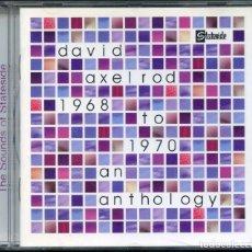 CDs de Música: DAVID AXELROD – 1968 TO 1970 AN ANTHOLOGY – CD. Lote 210423398