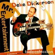 CDs de Música: DEKE DICKERSON - MR. ENTERTAINMENT. Lote 263183990