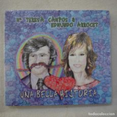 CDs de Música: M.ª TERESA CAMPOS & EDMUNDO ARROCET - UNA BELLA HISTORIA - CD 2018 PRECINTADO. Lote 210490637