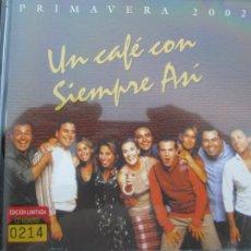 CDs de Música: SIEMPRE ASI , PRIMAVERA 2002 - UN CAFE - EDICION LIMITADA CD 0214. Lote 210593853