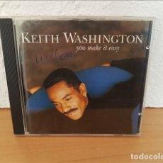 CDs de Música: KEITH WASHINGTON,,YOU MAKE IT EASY 1993 - KEITH WASHINGTON. Lote 210608961