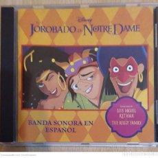 CDs de Música: B.S.O. EL JOROBADO DE NOTRE DAME - WALT DISNEY (BANDA SONORA EN ESPAÑOL) CD 1996 KETAMA, LUIS MIGUEL. Lote 210784314