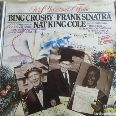 CDs de Música: BING CROSBY • FRANK SINATRA • NAT KING COLE / IT'S CHRISTMAS TIME / CD ORIGINAL. Lote 210807571