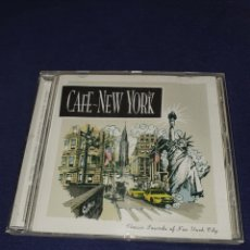 CDs de Música: CAFÉ NEW YORK CLASSIC SOUNDS OF NEW YORK CITY. Lote 210823269