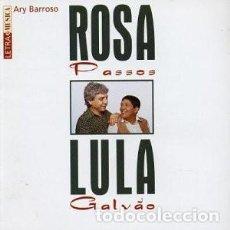 CDs de Música: ROSA PASSOS & LULA GALVÁO - OFERTA 3X2 - NUEVO Y PRECINTADO. Lote 210842047