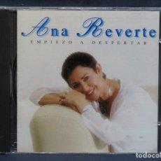 CDs de Música: ANA REVERTE - EMPIEZO A DESPERTAR - CD. Lote 210939506