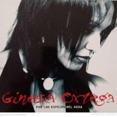 CDs de Música: GINESA ORTEGA 'POR LOS ESPEJOS DEL AGUA'. Lote 210942521